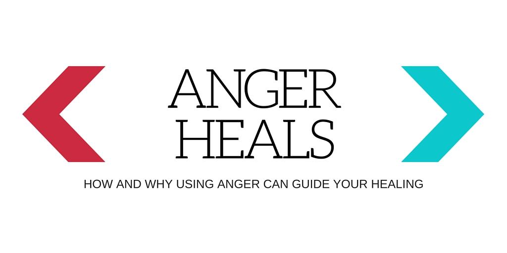 Anger Heals Pic